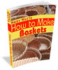 Thumbnail Basket Making For Fun And Profit