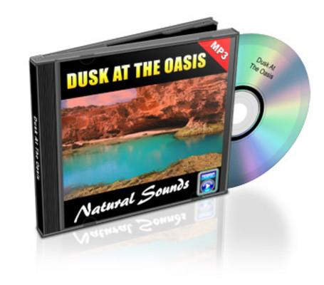 Product picture Natural Sounds: Dusk At The Oasis - Royalty Free MP3