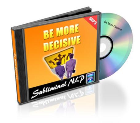 Product picture Subliminal Audio - Be More Decisive