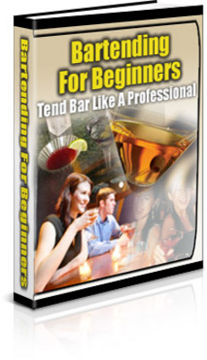 Product picture Bartending for Beginners - Tend Bar Like A Professional