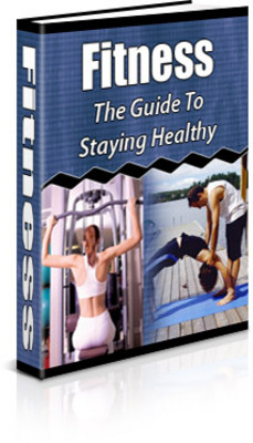 Product picture Fitness: The Guide to Staying Healthy