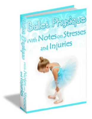 Product picture Ballet Physique: with Notes on Stresses and Injuries