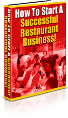 Product picture How to Start a Successful Restaurant Business