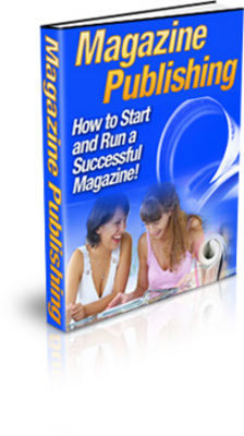Product picture How to Start and Run a Successful Magazine